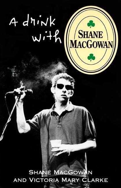 A Drink with Shane Macgowan als Taschenbuch