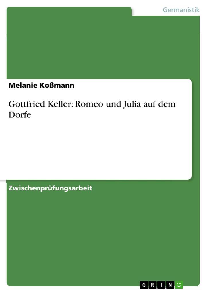 Gottfried Keller: Romeo und Julia auf dem Dorfe als eBook