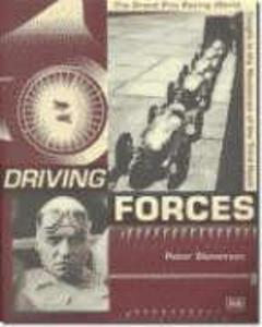 Driving Forces: The Grand Prix Racing World Caught in the Maelstrom of the Third Reich als Taschenbuch