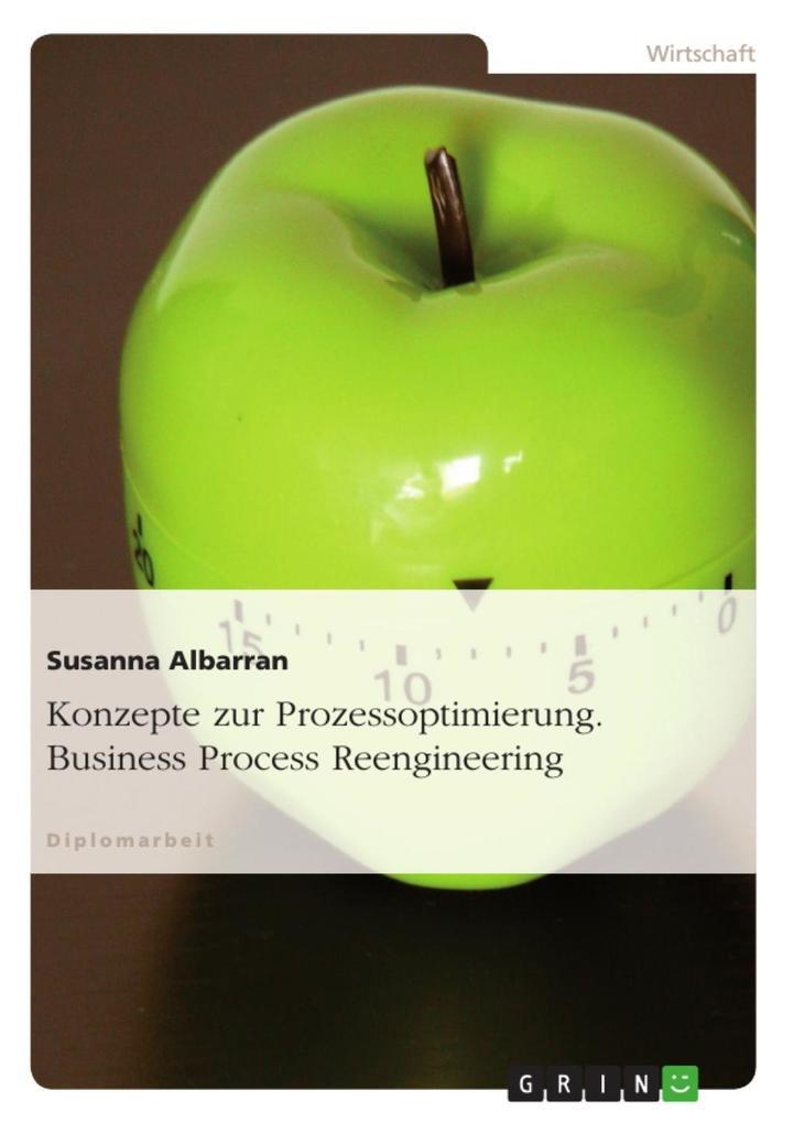 Prozessoptimierung - Business Process Reengineering