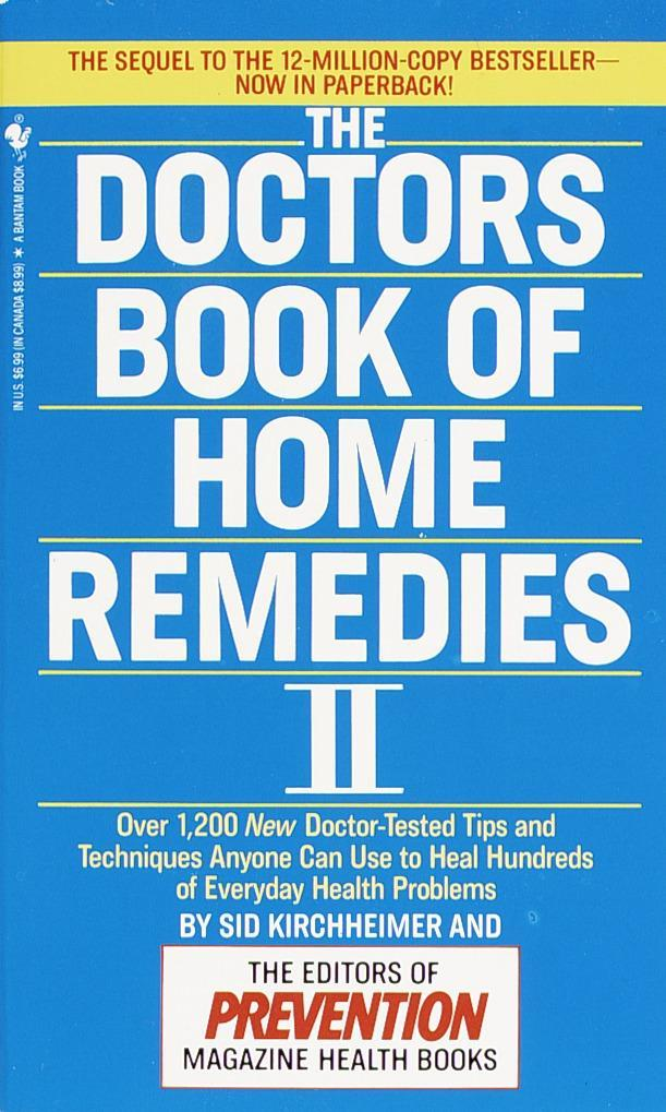 The Doctors Book of Home Remedies II: Over 1,200 New Doctor-Tested Tips and Techniques Anyone Can Use to Heal Hundreds of Everyday Health Problems als Taschenbuch