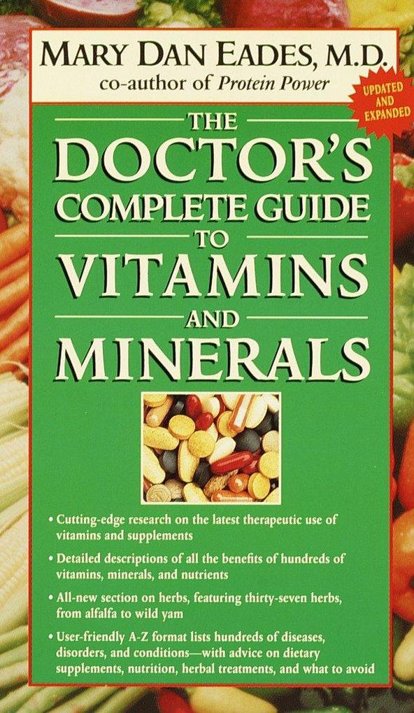 The Doctor's Complete Guide to Vitamins and Minerals als Taschenbuch