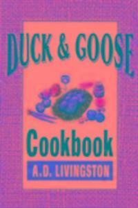 Duck and Goose Cookbook als Taschenbuch