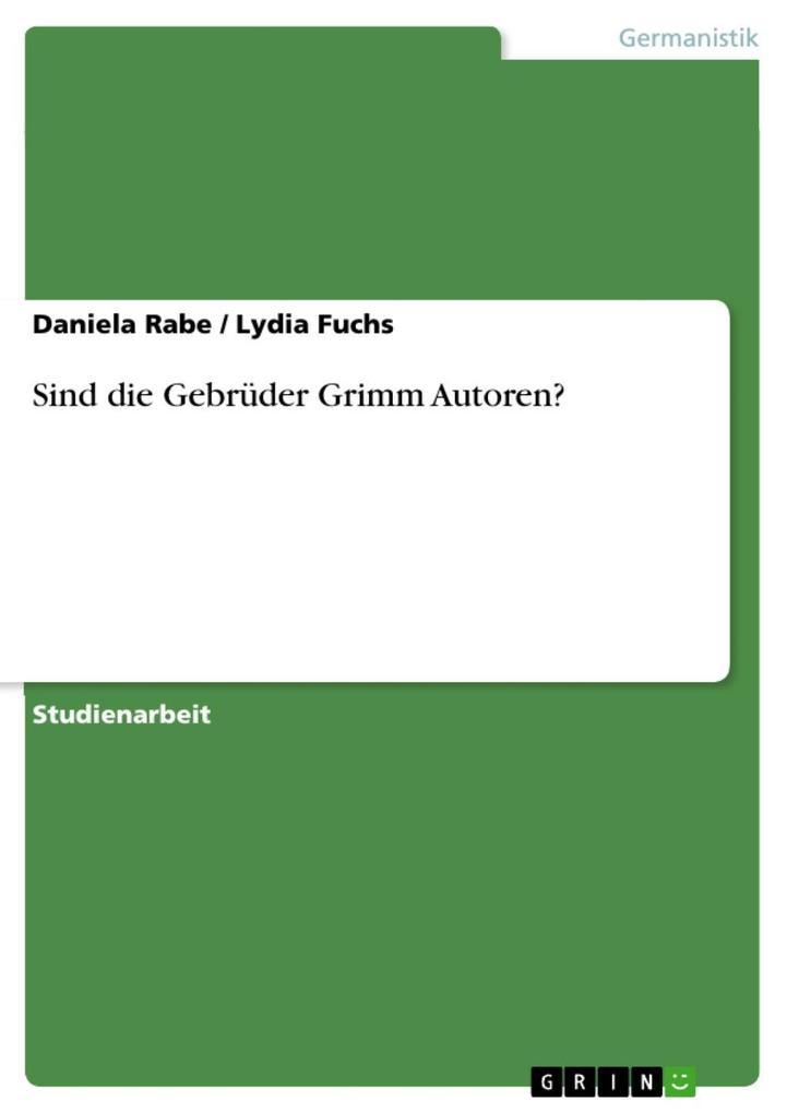Sind die Gebrüder Grimm Autoren?