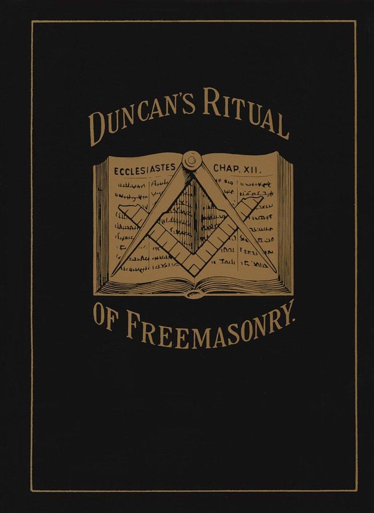 Duncan's Ritual of Freemasonry als Taschenbuch