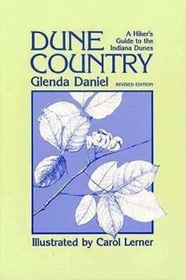 Dune Country: A Hiker's Guide to the Indiana Dunes (Revised) als Taschenbuch