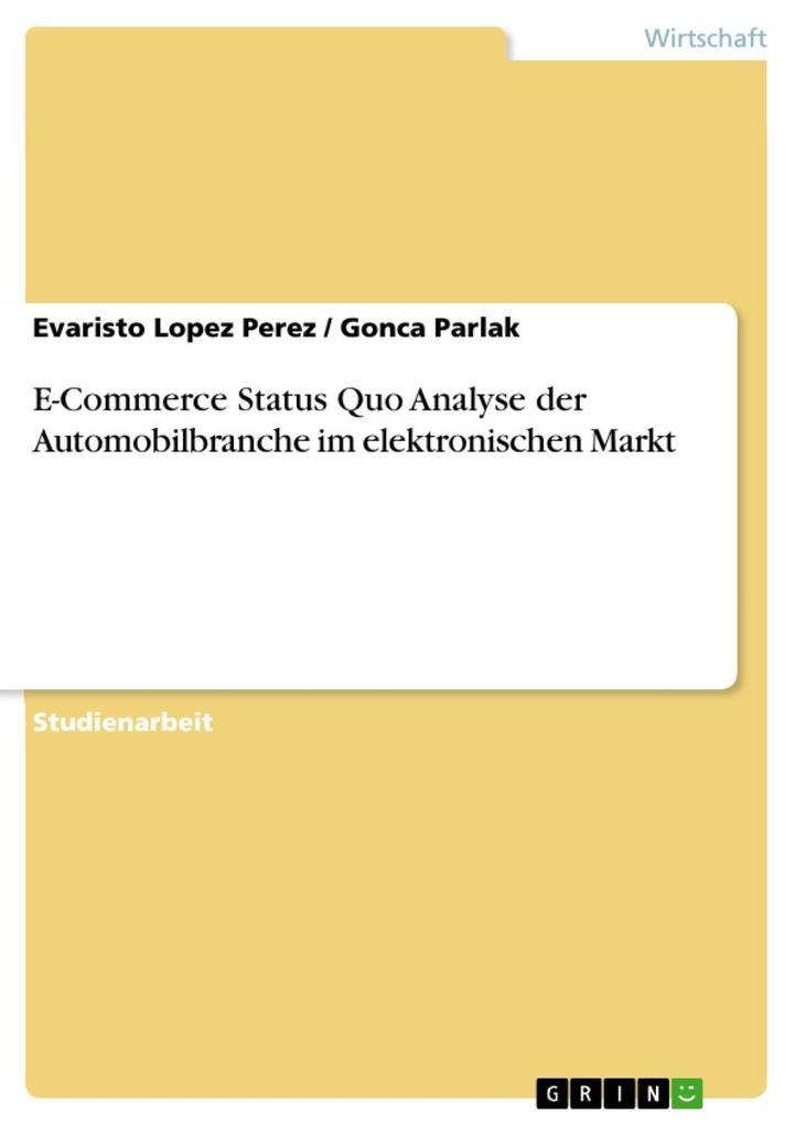 E-Commerce Status Quo Analyse der Automobilbranche im elektronischen Markt