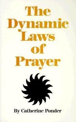 The Dynamic Laws of Prayer als Taschenbuch