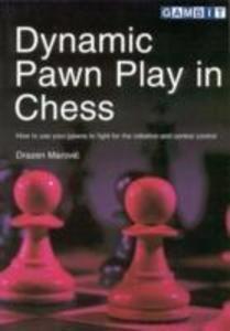 Dynamic Pawn Play in Chess als Taschenbuch