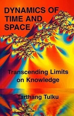 Dynamics of Time & Space: Transcending Limits on Knowledge als Taschenbuch