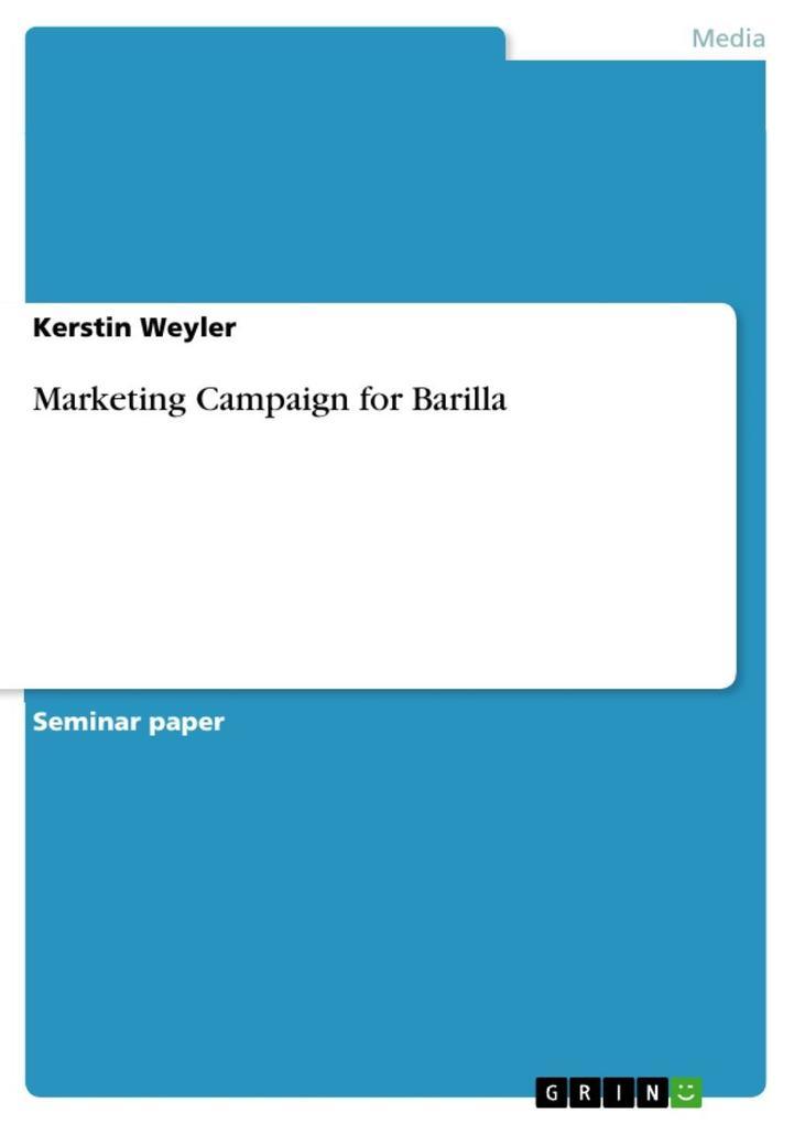 Marketing Campaign for Barilla als eBook von Kerstin Weyler