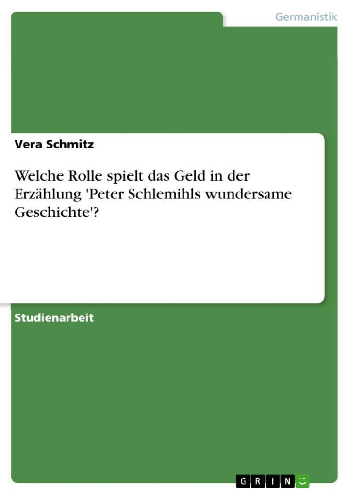 Welche Rolle spielt das Geld in der Erzählung 'Peter Schlemihls wundersame Geschichte'?