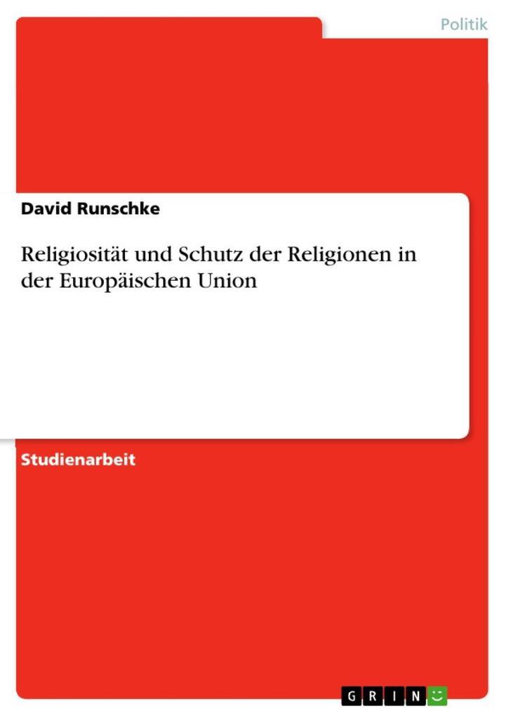 Religiosität und Schutz der Religionen in der Europäischen Union