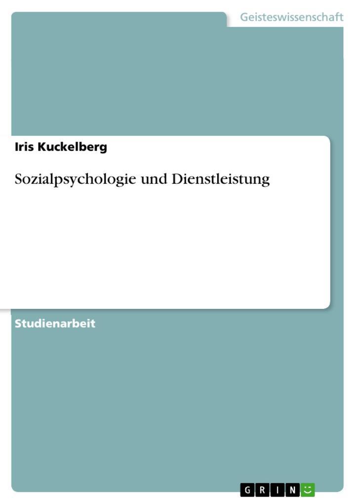 Sozialpsychologie und Dienstleistung
