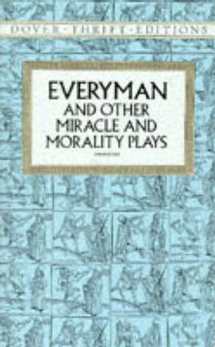 Everyman: And Other Miracle & Morality Plays als Taschenbuch