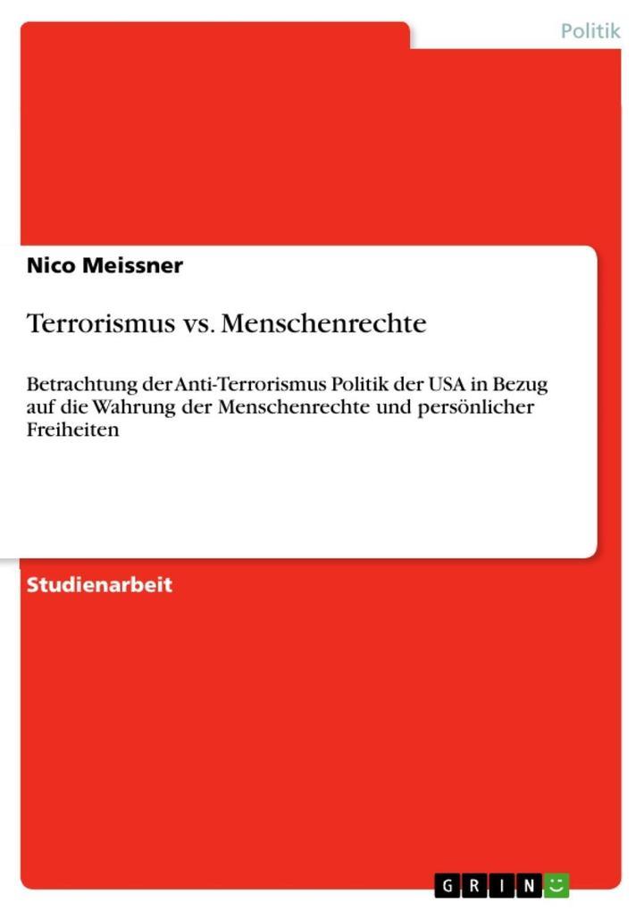Terrorismus vs. Menschenrechte als eBook von Nico Meissner - GRIN Verlag