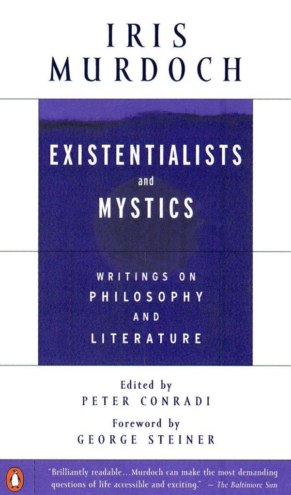 Existentialists and Mystics: Writings on Philosophy and Literature als Taschenbuch