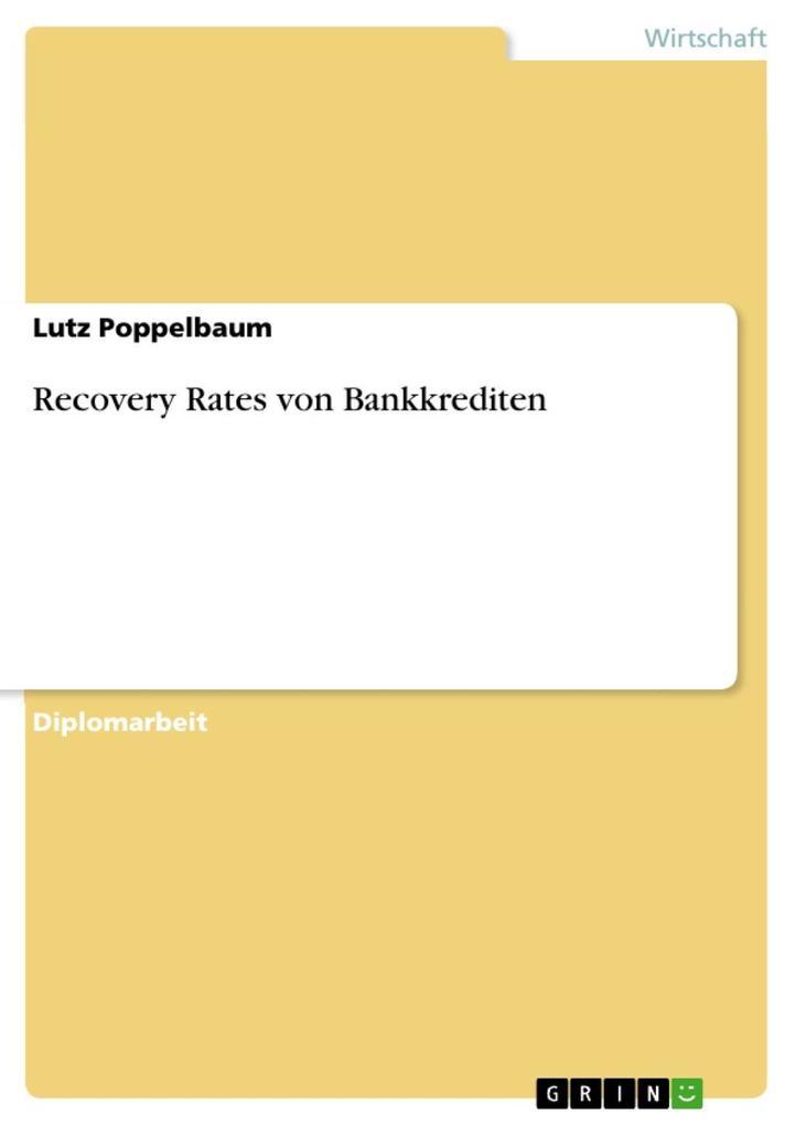 Recovery Rates von Bankkrediten als eBook von L...