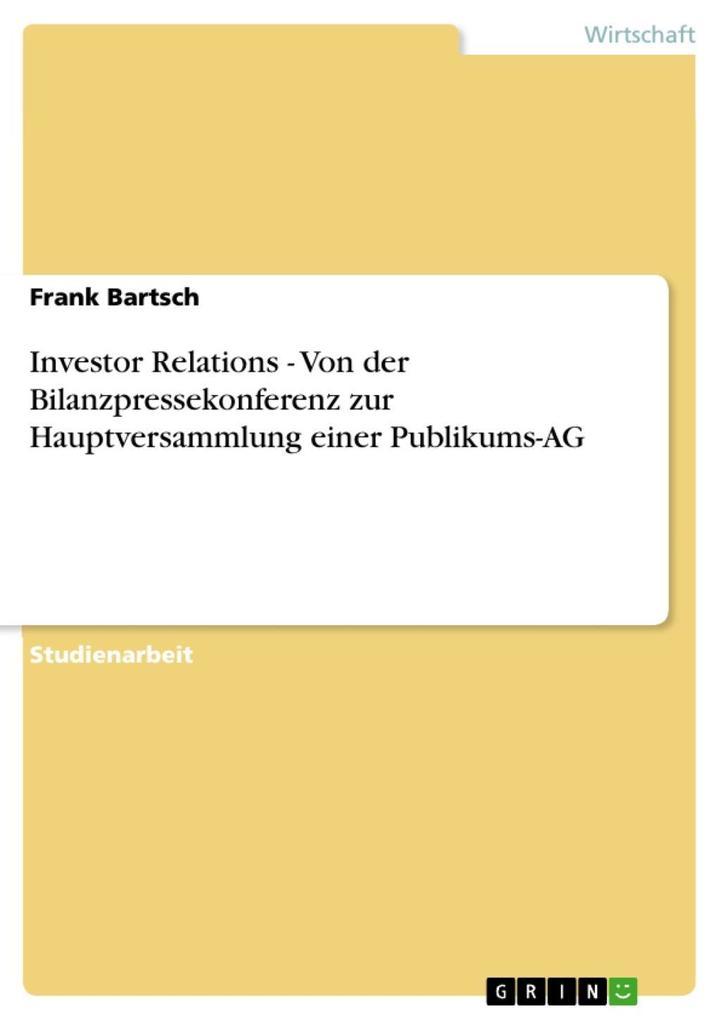 Investor Relations - Von der Bilanzpressekonfer...