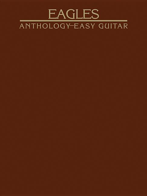 Eagles Anthology for Easy Guitar als Taschenbuch