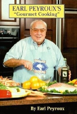 Earl Peyroux's Gourmet Cooking als Buch