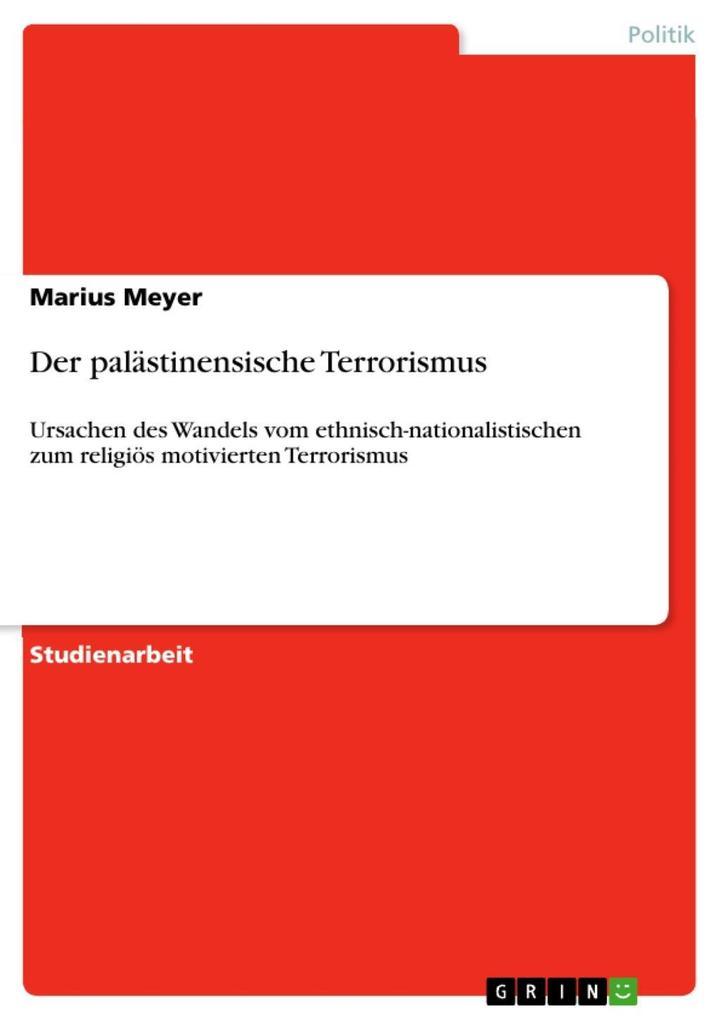 Der palästinensische Terrorismus