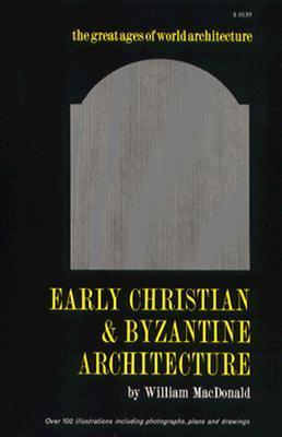 Early Christian and Byzantine Architecture als Taschenbuch