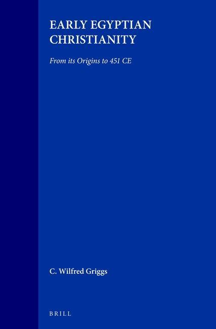 Early Egyptian Christianity: From Its Origins to 451 CE als Taschenbuch