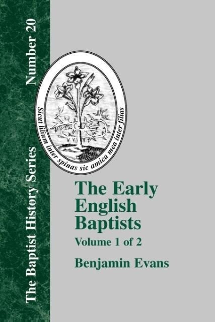 The Early English Baptists - Volume 1 als Taschenbuch