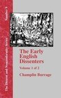 The Early English Dissenters In the Light of Recent Research (1550-1641) - Vol. 1