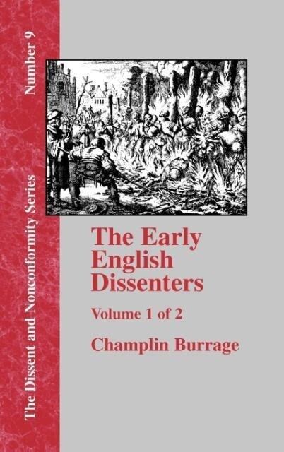The Early English Dissenters In the Light of Recent Research (1550-1641) - Vol. 1 als Buch