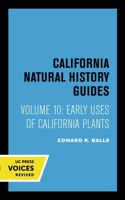 Early Uses of California Plants als Taschenbuch