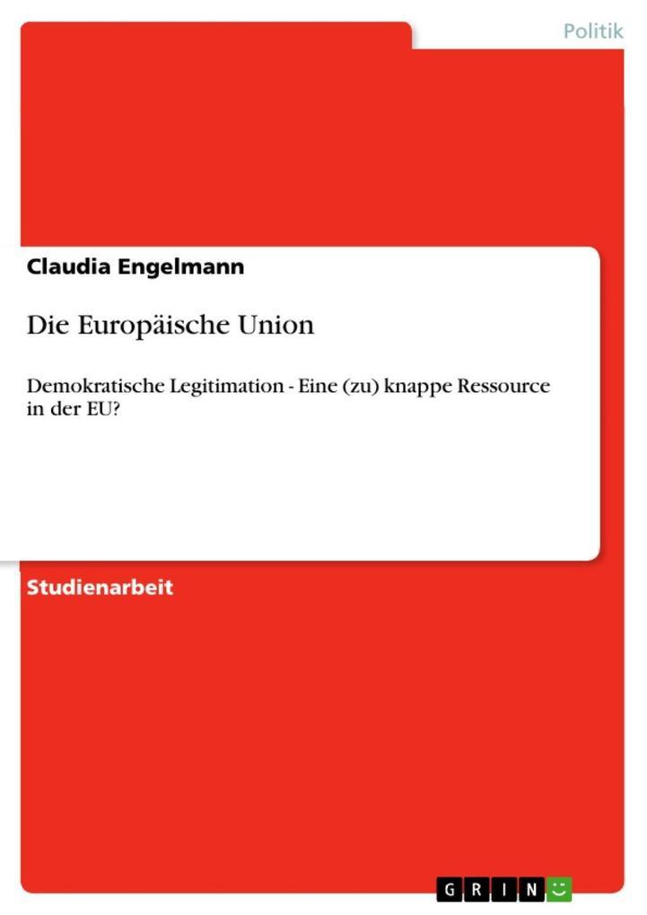 Die Europäische Union als eBook von Claudia Engelmann
