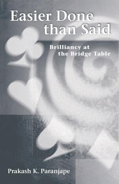 Easier Done Than Said: Brilliancy at the Bridge Table als Taschenbuch