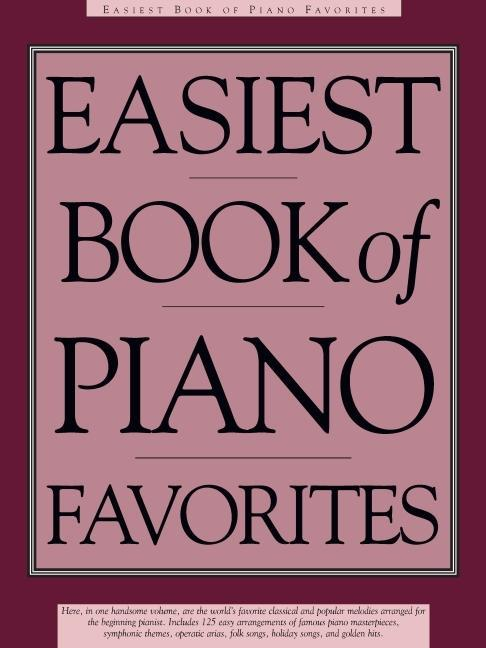 Easiest Book of Piano Favorites: The Library of Series als Taschenbuch