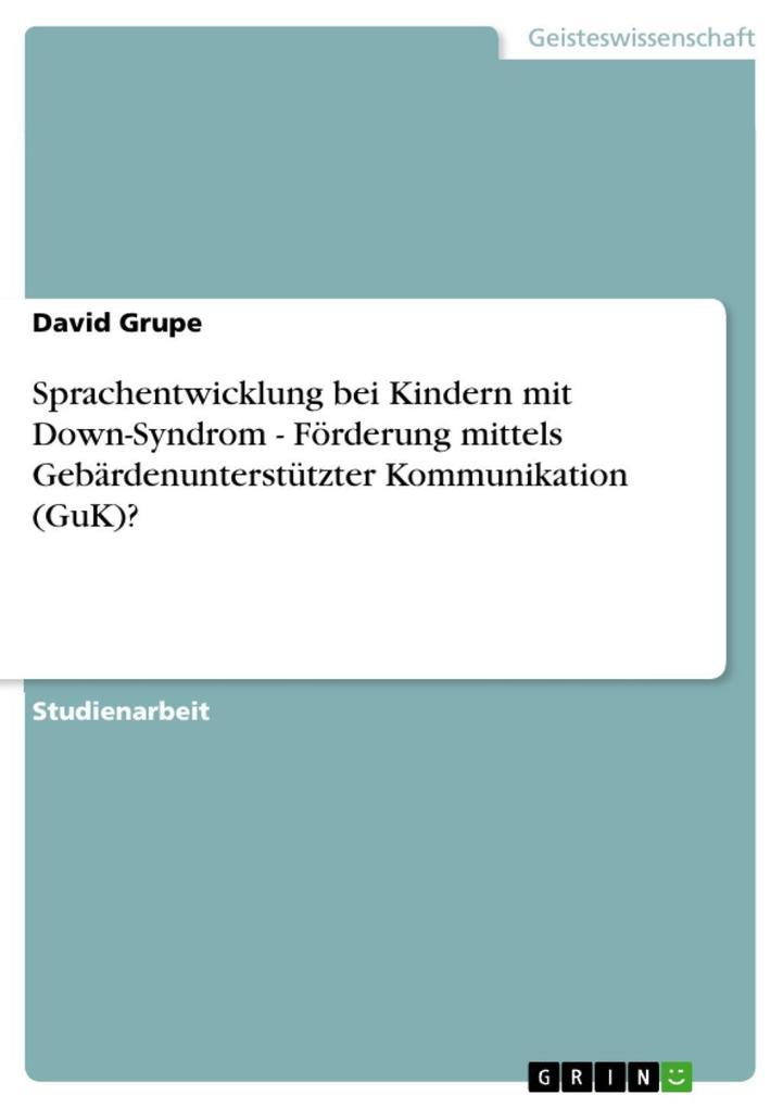 Sprachentwicklung bei Kindern mit Down-Syndrom ...