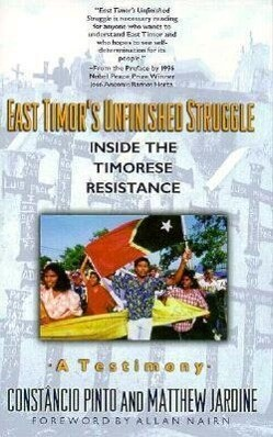 East Timor's Unfinished Struggle: Inside the Timorese Resistance als Taschenbuch