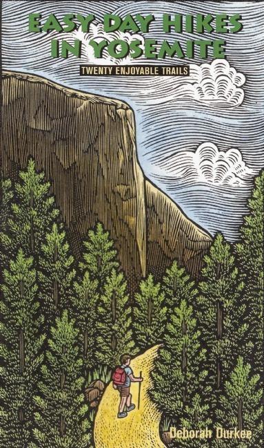 Easy Day Hikes in Yosemite: Twenty Enjoyable Trails als Taschenbuch
