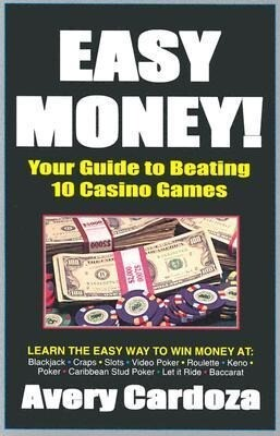 Easy Money!: How to Beat 10 Casino Games als Taschenbuch