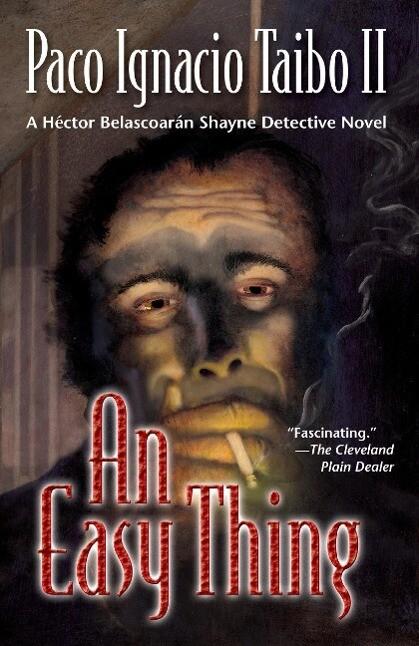 An Easy Thing: A Hector Belascoaran Shayne Detective Novel als Taschenbuch