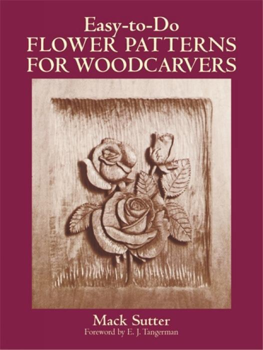 Easy-To-Do Flower Patterns for Woodcarvers als Taschenbuch