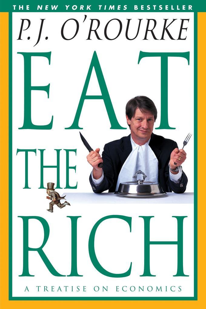 Eat the Rich: A Treatise on Economics als Taschenbuch