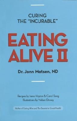 Eating Alive II: Ten Easy Steps to Following the Eating Alive System als Taschenbuch