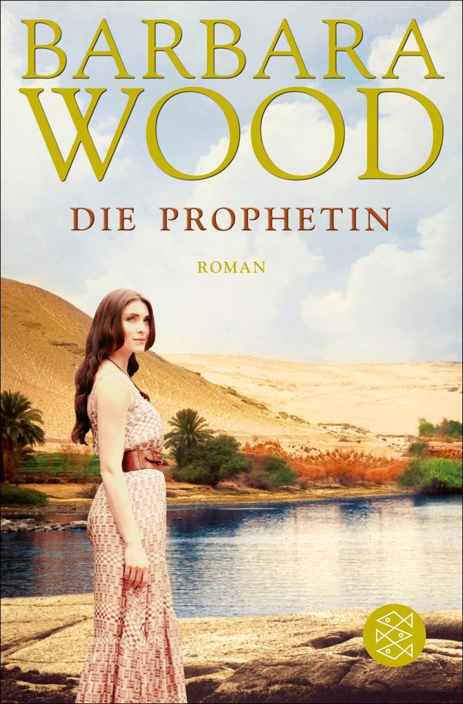 Die Prophetin als eBook von Barbara Wood