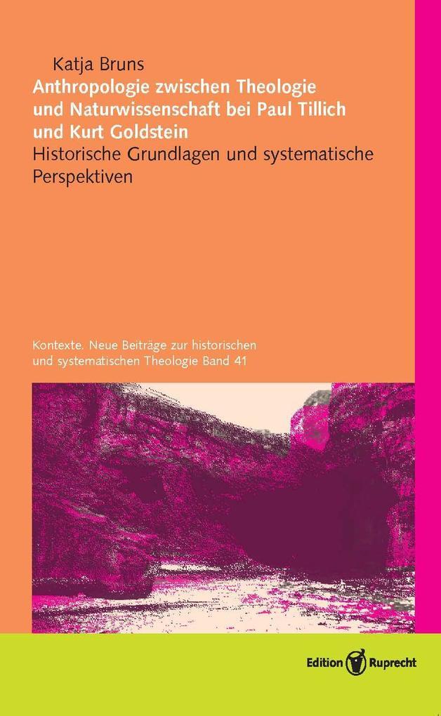 Anthropologie zwischen Theologie und Naturwissenschaft bei Paul Tillich und Kurt Goldstein als eBook