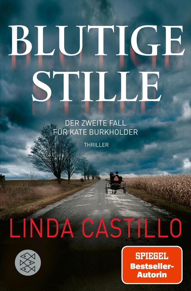 Blutige Stille als eBook von Linda Castillo