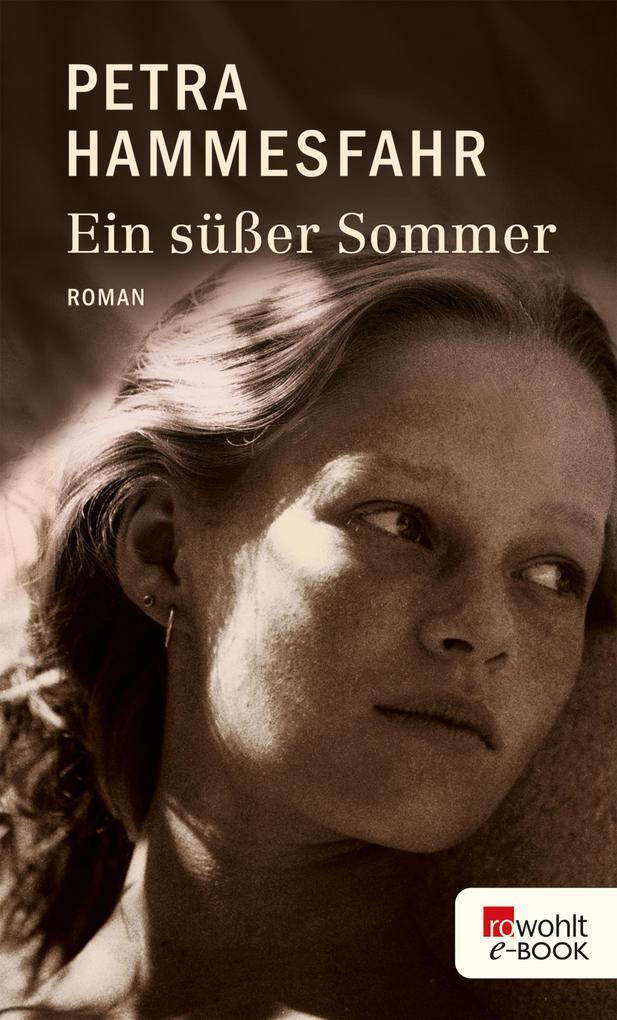 Ein süßer Sommer als eBook von Petra Hammesfahr