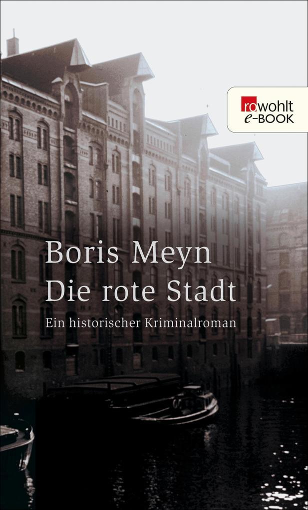 Die rote Stadt als eBook von Boris Meyn