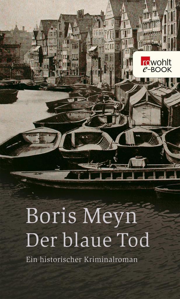 Der blaue Tod als eBook von Boris Meyn
