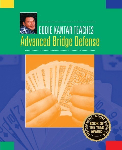 Eddie Kantar Teaches Advanced Bridge Defense als Taschenbuch
